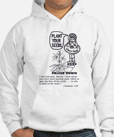 PLANT YOUR SEEDS Hoodie