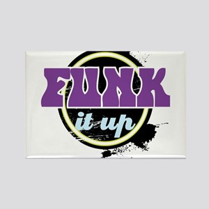Funk it up Magnets