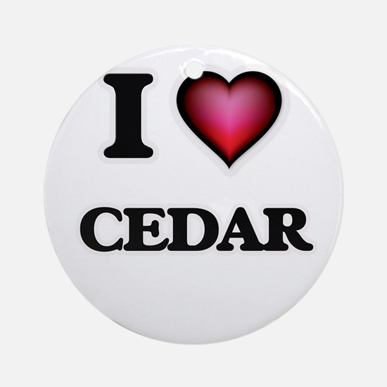 I love Cedar Round Ornament