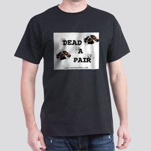 dead_a_pair_shortpockets T-Shirt