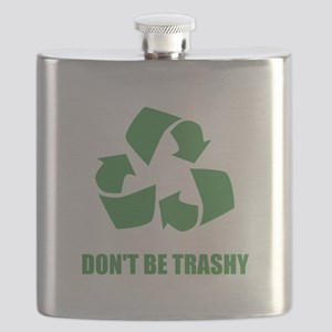 Do Not Be Trashy Recycle Flask