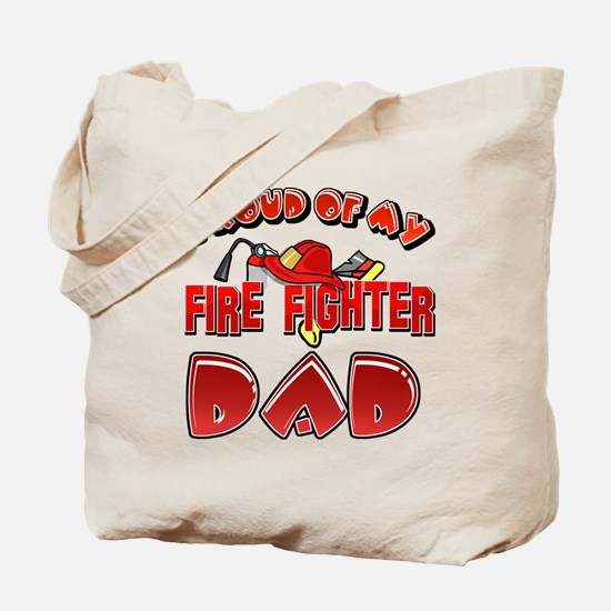 Proud of my Firefighter dad Tote Bag