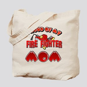 Proud of my Firefighter Mom Tote Bag