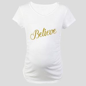 Believe Gold Faux Foil Metallic Maternity T-Shirt