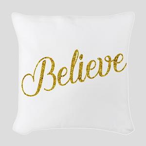 Believe Gold Faux Foil Metalli Woven Throw Pillow