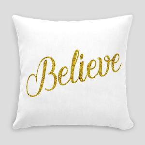 Believe Gold Faux Foil Metallic Gl Everyday Pillow