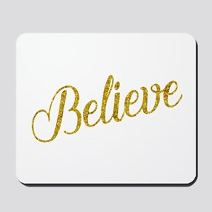 Believe Gold Faux Foil Metallic Glitter Mousepad