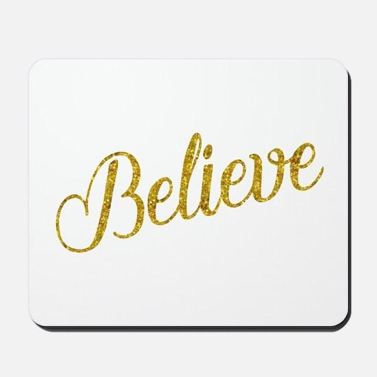 Believe Gold Faux Foil Metallic Glitter Mousepad