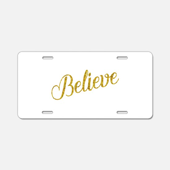 Believe Gold Faux Foil Meta Aluminum License Plate