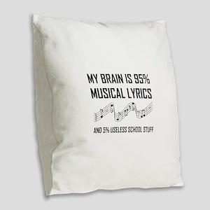Brain Musical Lyrics Funny Burlap Throw Pillow