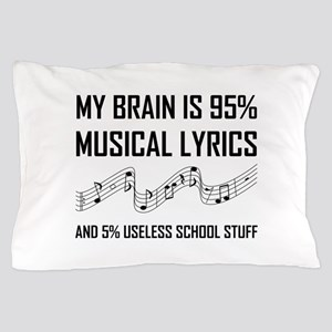 Brain Musical Lyrics Funny Pillow Case