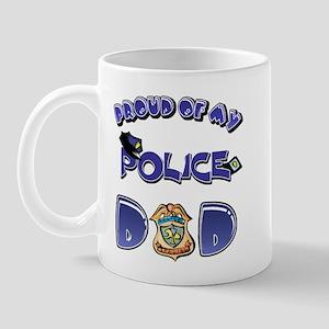 Proud of my Police dad Mug