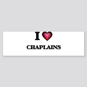 I love Chaplains Bumper Sticker