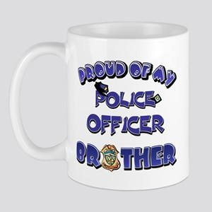 Proud of My Police Officer Brother Mug