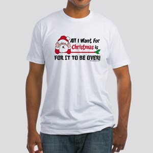All I Want For Christmas Fitted T-Shirt