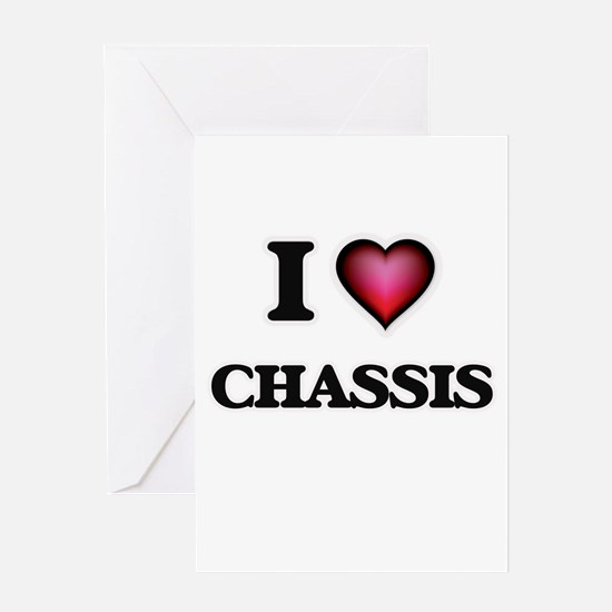 I love Chassis Greeting Cards