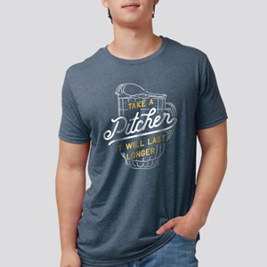 Take A Pitcher It Will Last Mens Tri-blend T-Shirt
