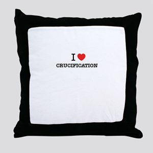 I Love CRUCIFICATION Throw Pillow