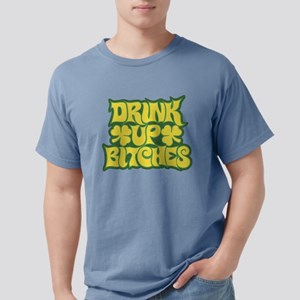 Drink Up Bitches Mens Comfort Colors Shirt