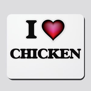 I love Chicken Mousepad