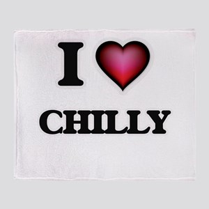 I love Chilly Throw Blanket