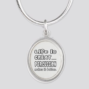Percussion makes it better Silver Oval Necklace