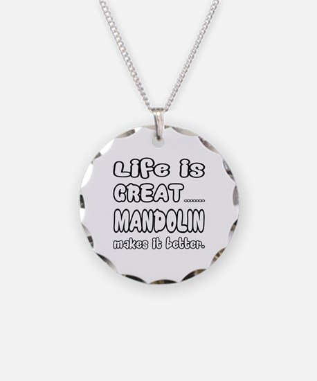 mandolin makes it better Necklace Circle Charm