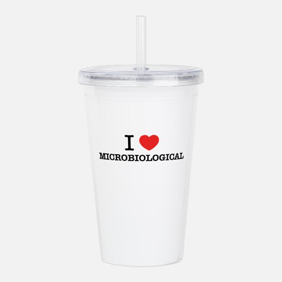 I Love MICROBIOLOGICAL Acrylic Double-wall Tumbler