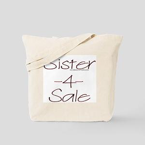 Sister 4 Sale Tote Bag
