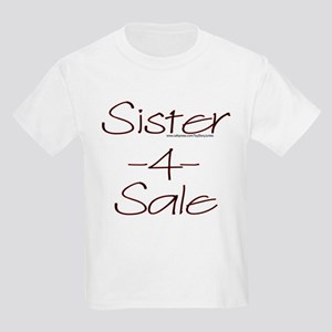 Sister 4 Sale Kids Light T-Shirt