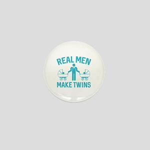 Real Men Make Twins Mini Button