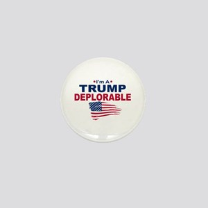 I'm A Trump Deplorable Mini Button