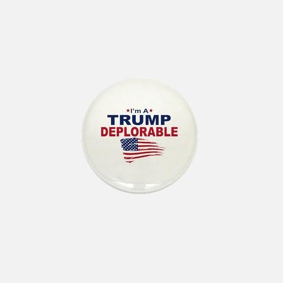 I'm A Trump Deplorable Mini Button