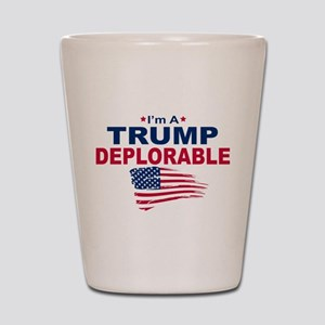 I'm A Trump Deplorable Shot Glass