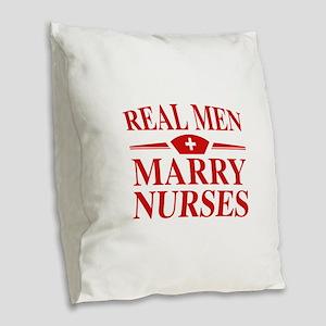 Real Men Marry Nurses Burlap Throw Pillow