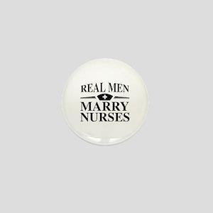 Real Men Marry Nurses Mini Button