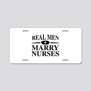 Real Men Marry Nurses Aluminum License Plate