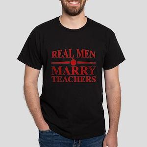 Real Men Marry Teachers Dark T-Shirt