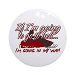Going In My Way Ornament (Round)