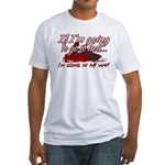 Going In My Way Fitted T-Shirt