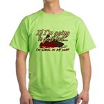 Going In My Way Green T-Shirt
