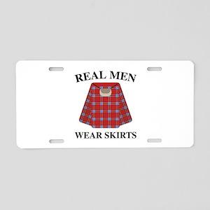 Real Men Wear Skirts Aluminum License Plate