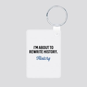 Rewrite History Aluminum Photo Keychain