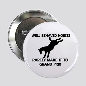 """Well Behaved Horses 2.25"""" Button"""