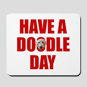 Have A Doodle Day Labradoodle Mousepad