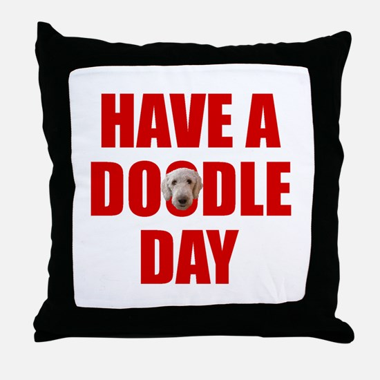 Have A Doodle Day Labradoodle Throw Pillow