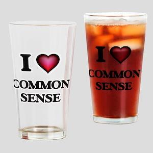 I love Common Sense Drinking Glass