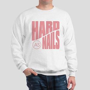 Hards as Nails Pink Sweatshirt