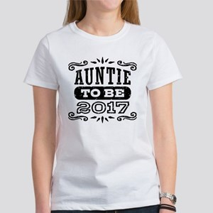 Auntie To Be 2017 Women's T-Shirt