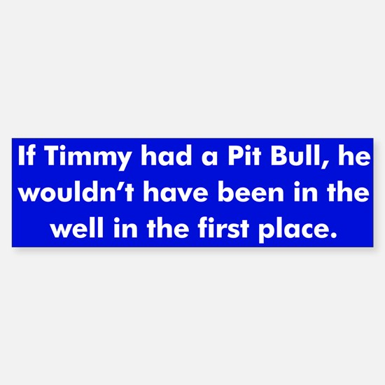Timmy bumper sticker
